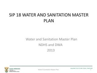 SIP 18 WATER AND SANITATION MASTER PLAN