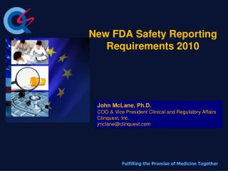 New FDA Safety Reporting Requirements 2010