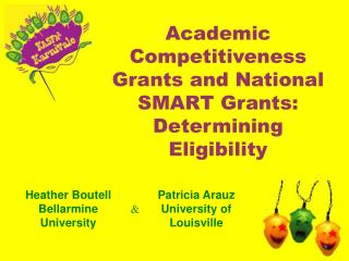 Academic Competitiveness Grants and National SMART Grants: Determining Eligibility