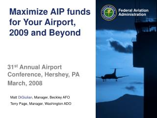 Maximize AIP funds for Your Airport, 2009 and Beyond