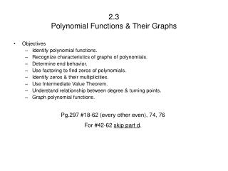 2.3 Polynomial Functions & Their Graphs