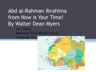 Abd al- Rahman  Ibrahima from Now is Your Time! By Walter Dean Myers