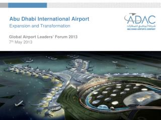 Abu Dhabi International Airport  Expansion and Transformation