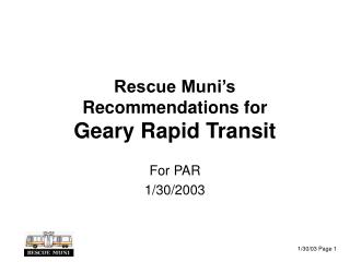 Rescue Muni's  Recommendations for Geary Rapid Transit