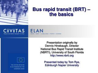 Bus rapid transit (BRT) – the basics
