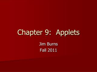 Chapter 9:  Applets