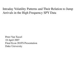 Intraday Volatility Patterns and Their Relation to Jump Arrivals in the High Frequency SPY Data
