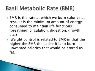 Basil Metabolic Rate (BMR)