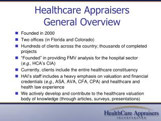 Healthcare Appraisers General Overview