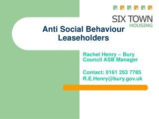 Anti Social Behaviour Leaseholders