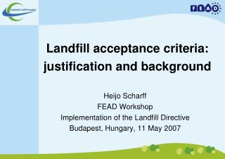Landfill acceptance criteria:  justification and background
