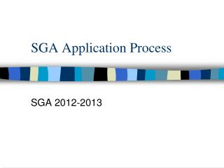 SGA Application Process