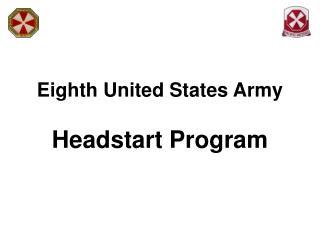 Eighth United States Army  Headstart Program