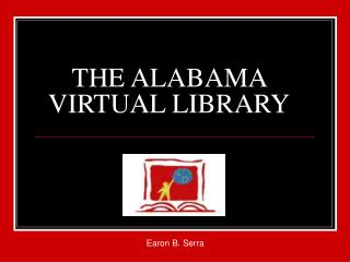 THE ALABAMA VIRTUAL LIBRARY