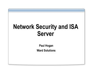 Network Security and ISA Server