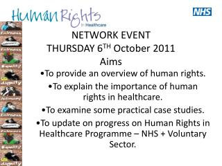 NETWORK EVENT THURSDAY 6TH October 2011 Aims