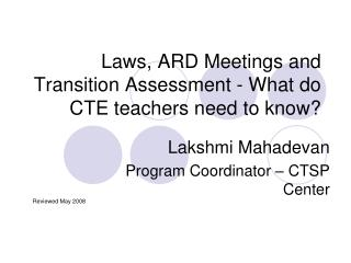 Laws, ARD Meetings and Transition Assessment - What do CTE teachers need to know?
