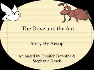 The Dove and the Ant