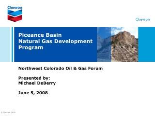 Piceance Basin Natural Gas Development Program