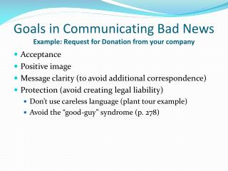 Goals in Communicating Bad News Example: Request for Donation from your company