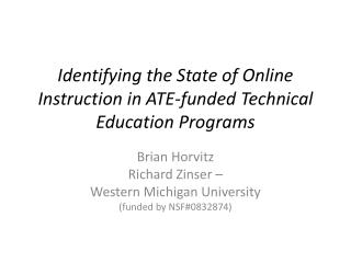 Identifying the State of Online Instruction in ATE-funded Technical Education  Programs