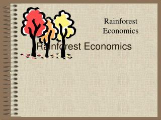 Rainforest Economics