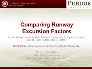 Comparing Runway Excursion Factors