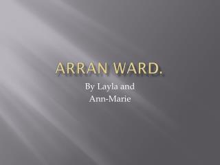 Arran ward.