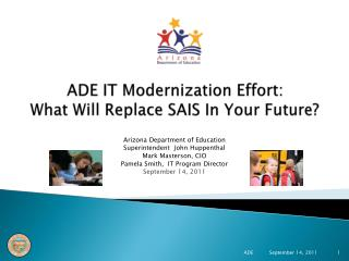 ADE IT Modernization Effort:  What Will Replace SAIS In Your Future?