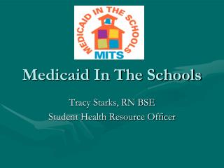 Medicaid In The Schools