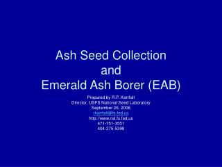 Ash Seed Collection and  Emerald Ash Borer (EAB)