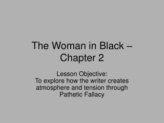 The Woman in Black   Chapter 2