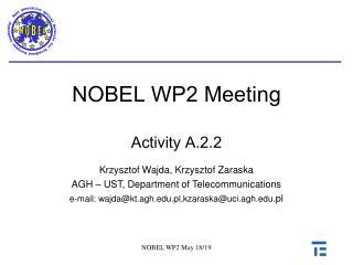 NOBEL WP2  Meeting Activity A.2.2