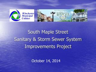South Maple Street  Sanitary & Storm Sewer System Improvements Project