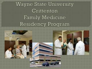 Wayne State University Crittenton Family Medicine Residency Program
