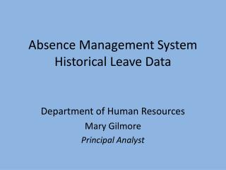 Absence Management System Historical Leave Data