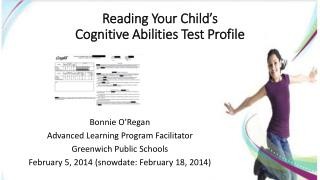 Reading Your Child's  Cognitive  Abilities Test  Profile