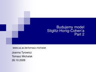 Budujemy model  Stiglitz-Honig-Cohen'a Part 2