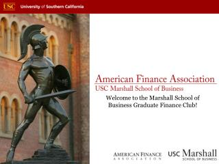 Welcome to the Marshall School of Business Graduate Finance Club!