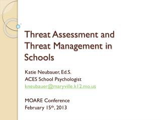 Threat Assessment and Threat Management in Schools