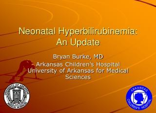 Neonatal Hyperbilirubinemia: An Update