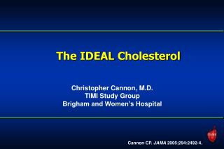 The IDEAL Cholesterol