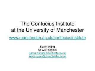 The Confucius Institute  at the University of Manchester