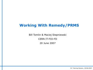Working With Remedy
