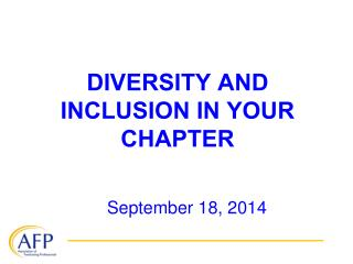 DIVERSITY AND INCLUSION IN YOUR CHAPTER