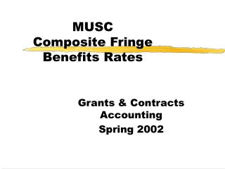 MUSC  Composite Fringe Benefits Rates