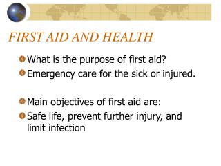 FIRST AID AND HEALTH