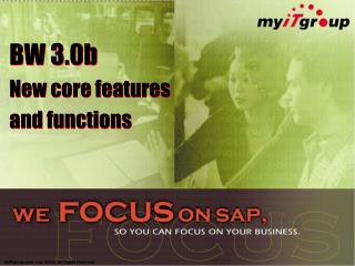 BW 3.0b New core features  and functions