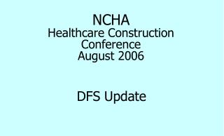 NCHA Healthcare Construction Conference August 2006