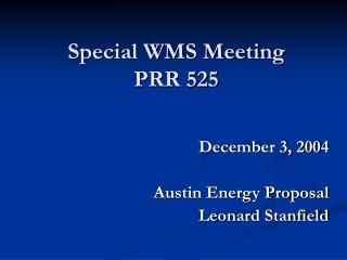 Special WMS Meeting PRR 525